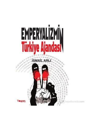 Emperyalizmin Türkiye Ajandası-İsmail Arlı