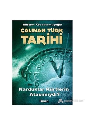 Çalınan Türk Tarihi-Rüstem Kocadurmuşoğlu
