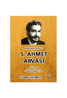Aydınların Gözüyle S.Ahmet Arvasi-Kolektif