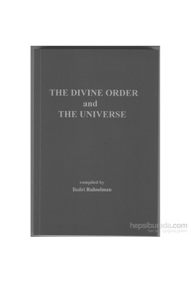 The Divine Order And The Universe-Bedri Ruhselman