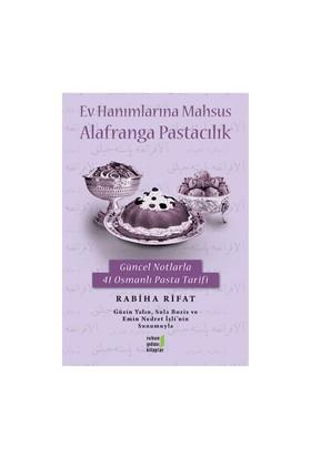 Ev Hanımlarına Mahsus Alafranga Pastacılık