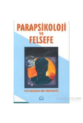 Parapsikoloji Ve Felsefe-David Ray Griffin