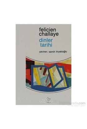 Dinler Tarihi - Felicien Challaye