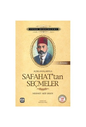 Açıklamalarıyla Sahafattan Seçmeler-Mehmed Akif Ersoy