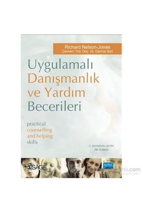 Uygulamalı Danışmanlık Ve Yardım Becerileri - Practical Counselling And Helping Skills-Richard Nelson - Jones