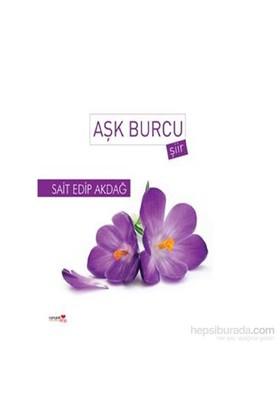 Aşk Burcu-Sait Edip Akdağ