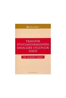 Transfer Fiyatlandırmasında Emsallere Uygunluk İlkesi