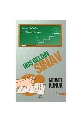 Hoş Geldin Sınav (2. Baskı)-Mehmet Konuk