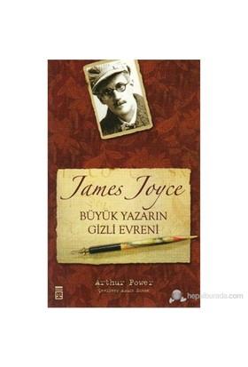 James Joyce Büyük Yazarın Gizli Evreni-Arthur Power