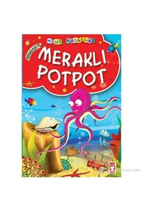 Meraklı Potpot (Arkadaşlık) - Müjgan Şeyhi