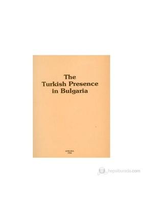 The Turkish Presence İn Bulgaria 1-Kolektif