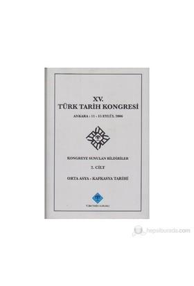 15. Türk Tarih Kongresi 2. Cilt-Kolektif