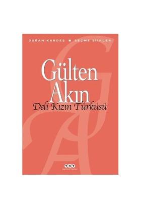 Deli Kızın Türküsü - Gülten Akın