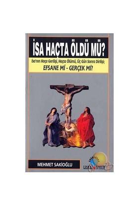 İsa Haçta Öldümü?