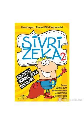 Sivri Zeka 2 - Eğlenceli Görsel Zeka Soruları - Ahmet Bilal Yaprakdal