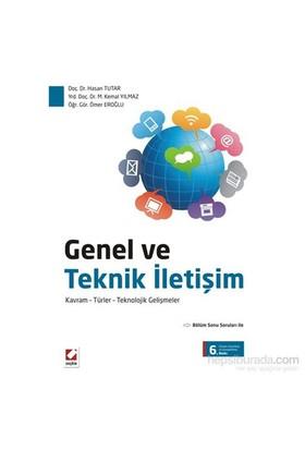 Genel ve Teknik İletişim - Kavram – Türler – Teknolojik Gelişmeler