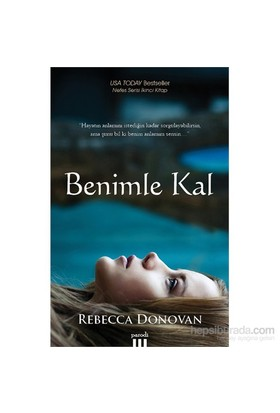 Benimle Kal - Rebecca Donovan