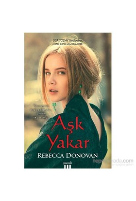 Aşk Yakar - Rebecca Donovan