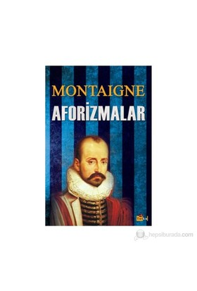 Aforizmalar - Michel de Montaigne