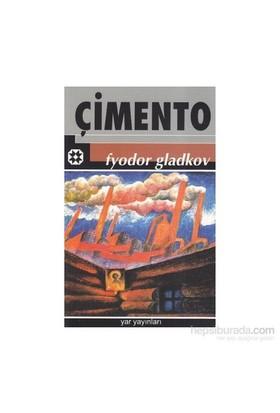 Çimento-Fyodor Gladkov