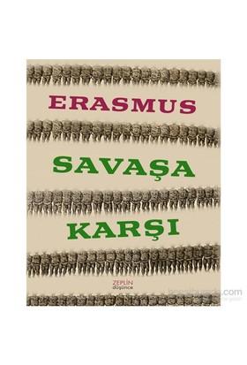 Savaşa Karşı-Desiderius Erasmus