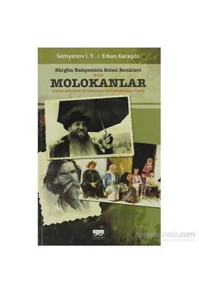 Sürgün Bahçesinin Solan Renkleri Molokanlar-Semyenov İ. Y.