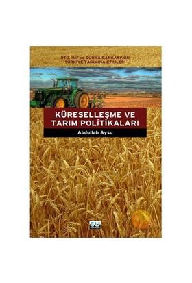 Küreselleşme Ve Tarım Politikaları-Abdullah Aysu