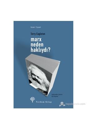 Marx Neden Haklıydı? - Terry Eagleton