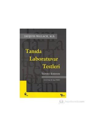 Tanıda Laboratuvar Testleri, Yedinci Edisyon - Jacques Wallach