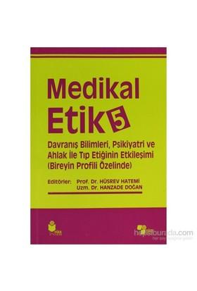 Medikal Etik 5