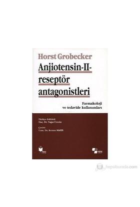 Anjiotensin 2 Reseptör Antagonistleri-Horst Grobecker