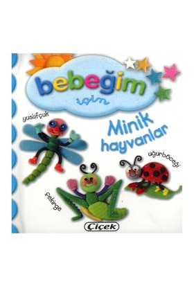 Çiçek Bebeğim İçin Minik Hayvanlar