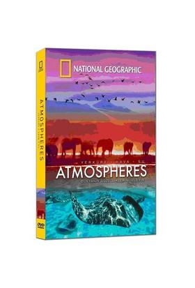 National Geographic: Atmosheres (Yerküre – Hava - Su)