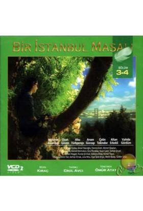 Bir İstanbul Masalı (Bölüm 3&4) ( VCD )