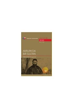 Avrupa'da Bir Sultan (2 Bölüm) (TRT Arşiv Serisi 3)