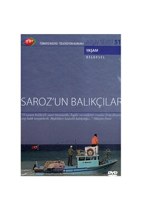 Saroz'un Balıkçıları (TRT Arşiv Serisi 51)