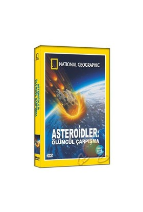 National Geographic: Asteroidler Ölümcül Çarpışma