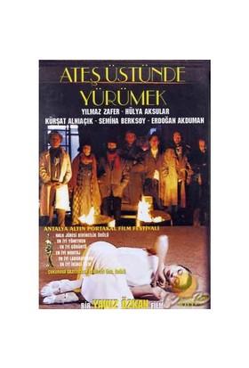 Ateş Üstünde Yürümek ( DVD )