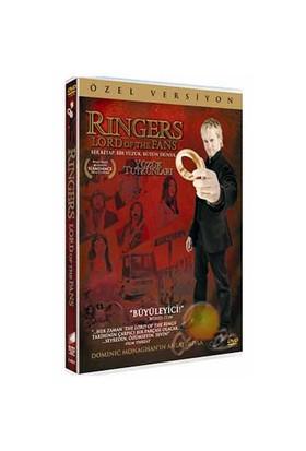 Ringers: Lords Of The Fans (Yüzük Tutkunları)