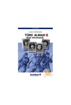 Türk Alman Silah Arkadaşlığı 2