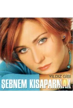 Yıldız Gibi (şebnem Kısaparmak) (cd)