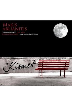 Makis Ablianitis / Kısmet