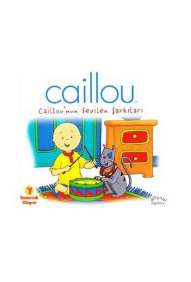 Caillou'nun Sevilen Şarkıları