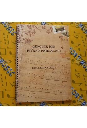 Gençler İçin Piyano Parçaları- B.Esra Gülsoy