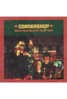 When I Was Born For The 7 time (cornershop) (cd)