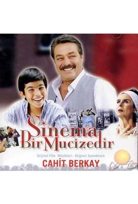 Sinema Bir Mucizedir (cahit Berkay)