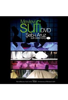 Mevlevi Sufi Şeb-İ Aruz Dvd