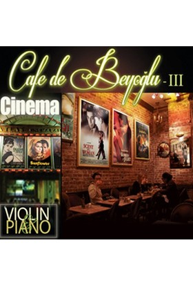 Cafe De Beyoğlu - 3 Cinema (Violins & Piano)