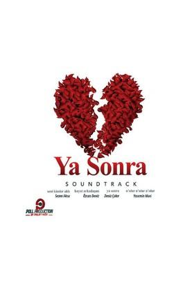 Ya Sonra (Soundtrack) - Film Müziği