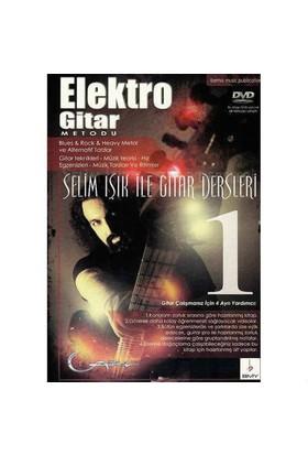 Elektro Gitar Metodu -1 + Dvd - Selim Işık